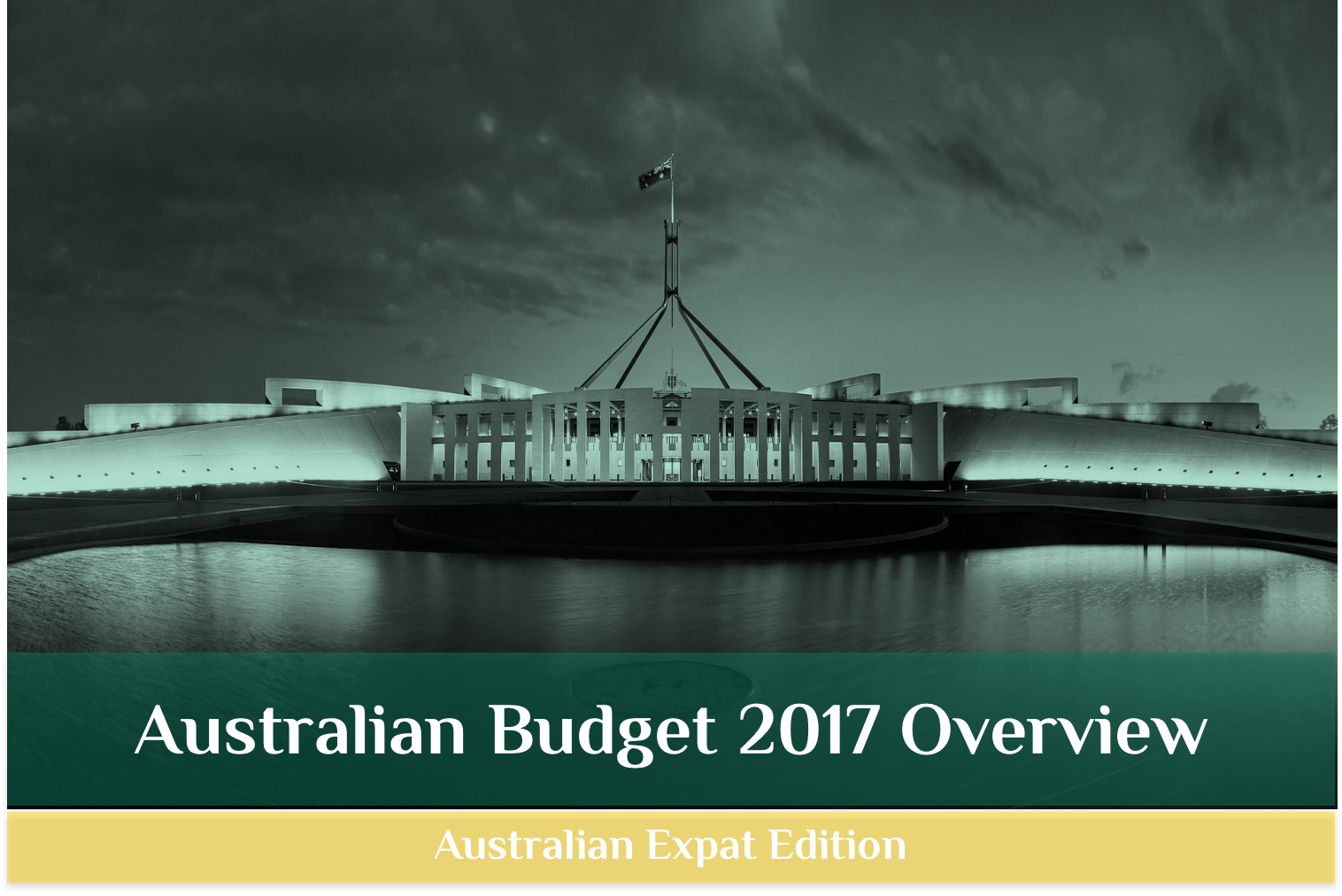 Your Invitation - Australian Budget Overview 2017 Exclusive Workshop