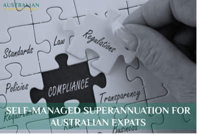 Self-Managed Superannuation for Australian Expats