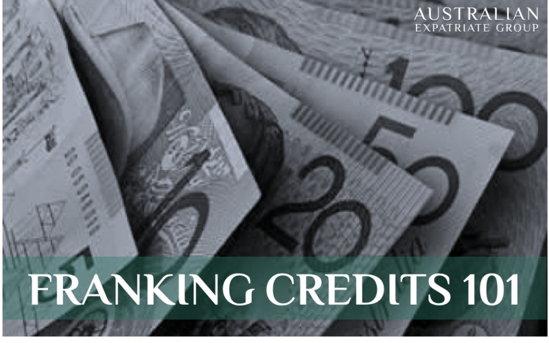 Franking Credits 101 - Australian Expatriate Group - Fee-Based Financial Planners for Aussie Expats in SIngapore