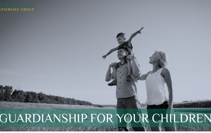 Guardianship for Children in Singapore - Australian Expatriate Group - Fee-Based Financial Planners for Australian Expats in Singapore